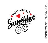 you are my sunshine vector... | Shutterstock .eps vector #788963344