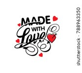 made with love vector... | Shutterstock .eps vector #788963350