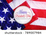 happy president's day... | Shutterstock . vector #789007984