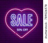 valentines day sale. neon glow. ... | Shutterstock .eps vector #789026578