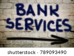 bank services concept  | Shutterstock . vector #789093490