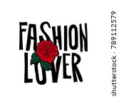 fashion lover typography design ... | Shutterstock .eps vector #789112579