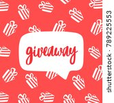 giveaway poster  card. vector... | Shutterstock .eps vector #789225553