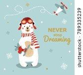 never stop dreaming card. | Shutterstock .eps vector #789335239