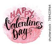 happy valentine's day hand... | Shutterstock .eps vector #789423964