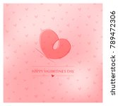 happy valentines day greeting...   Shutterstock .eps vector #789472306