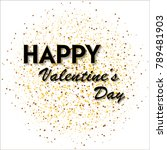 valentine's day greeting card... | Shutterstock .eps vector #789481903
