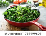 quickly sauteed kale with chili ... | Shutterstock . vector #789499609