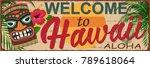 welcome to hawaii metal sign. | Shutterstock .eps vector #789618064