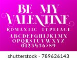 romantic typeface. valentines...   Shutterstock .eps vector #789626143