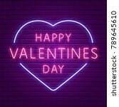 happy valentines day. neon... | Shutterstock .eps vector #789645610
