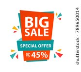 big sale special offer up to 45 ... | Shutterstock .eps vector #789650014