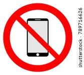 no cell phones  no smart phones ... | Shutterstock .eps vector #789716626