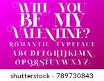 Romantic Typeface. Valentines...
