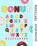 font of donuts. bakery sweet... | Shutterstock .eps vector #789733306