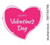 valentines day card design.... | Shutterstock .eps vector #789754798