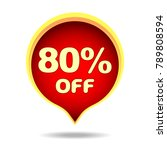 80 percent off speech bubble ...   Shutterstock .eps vector #789808594
