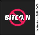 no bitcoins cancelled flat... | Shutterstock .eps vector #789815458