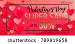 valentines day super sale gift... | Shutterstock .eps vector #789819658