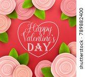 valentine s day background.... | Shutterstock .eps vector #789882400