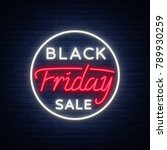 black friday sale neon sign ... | Shutterstock . vector #789930259