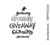 giveaway. lettering. isolated... | Shutterstock .eps vector #789935233