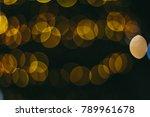 holiday night lights bokeh... | Shutterstock . vector #789961678