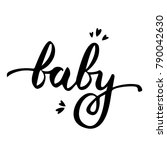 baby vector handwritten poster. | Shutterstock .eps vector #790042630