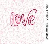 happy valentine's day hand... | Shutterstock .eps vector #790131700