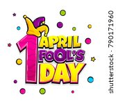 1 april fool's day comic text... | Shutterstock .eps vector #790171960