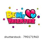 be my valentine day heart comic ... | Shutterstock .eps vector #790171963