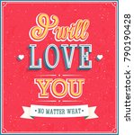 i will love you typographic... | Shutterstock .eps vector #790190428