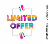 limited time offer multicolor... | Shutterstock . vector #790219138