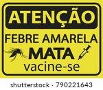 atencao febre amarela mata ... | Shutterstock .eps vector #790221643