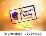 best tour for summer holiday.... | Shutterstock .eps vector #790344388