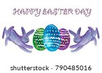 watercolor happy easter day... | Shutterstock . vector #790485016