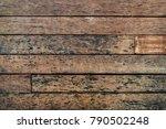 rusty wooden background texture | Shutterstock . vector #790502248