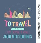 world travel and sights.... | Shutterstock .eps vector #790540093