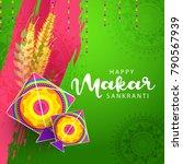 celebrate makar sankranti... | Shutterstock .eps vector #790567939