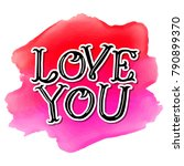 love you text lettering | Shutterstock .eps vector #790899370