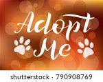 hand drawn adopt me lettering... | Shutterstock .eps vector #790908769