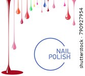 nail polish spill. template for ... | Shutterstock .eps vector #790927954