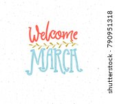 welcome march caption. pink and ... | Shutterstock .eps vector #790951318