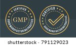 gmp  good manufacturing... | Shutterstock .eps vector #791129023