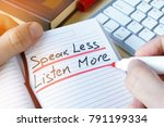 Small photo of Man writing quote Speak less listen more.