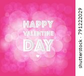 valentine background  bokeh... | Shutterstock .eps vector #791222029