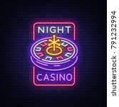 night casino logo in neon style.... | Shutterstock .eps vector #791232994