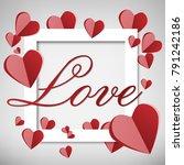 love valentine's day sweet... | Shutterstock .eps vector #791242186