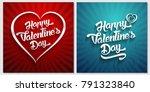 happy valentines day hand... | Shutterstock .eps vector #791323840