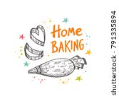 home baking. logo  icon and... | Shutterstock .eps vector #791335894